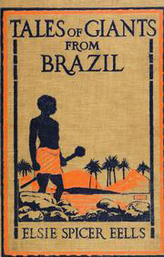 Cover of Tales of Giants from Brazil.
